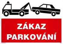 Zákaz parkování - odtah 210x297mm - samolepka