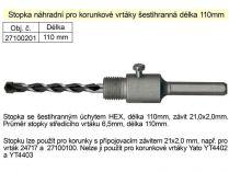 Upínací stopka Magg šestihran 110mm se středícím vrtákem 6,5mm pro vrtací korunky pr. 100mm
