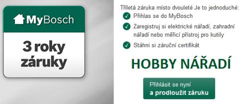 3 letá záruka Bosch HOBBY