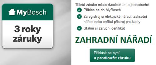 3 letá záruka Bosch ZAHRADA